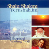 Liberated Wailing Wall - Shalu Shalom Yerushalaim
