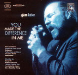 Glenn Kaiser - You Made The Difference In Me
