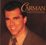 Carman - The Best of The Early Years