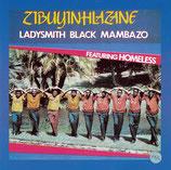 Ladysmith Black Mambazo - Zibuyinhlazane featuring Homeless