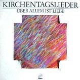 Siegfried Fietz - Über allem ist Liebe (Kirchentagslieder)
