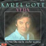 Karel Gott - Vera / Wenn Du nicht mehr weinst