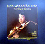 Gene Young-Ho-Choi - The King Is Coming