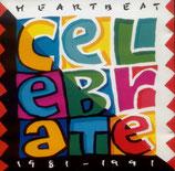 Heartbeat - Celebrate (1981-1991)