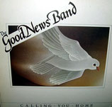 Good News Band - Calling You Home