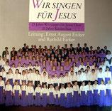 Wir singen für Jesus Chor - 25 Jahre