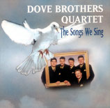 Dove Brothers - Ths Songs We Sing -