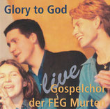 Gospelchor der FEG Murten - Glory to God