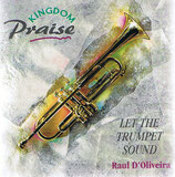 Raul D'Oliveira - Let The Trumpet Sound