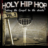 Holy Hip Hop Vol.2 - Taking The Gospel To The Streets