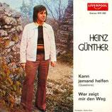 Heinz Günther - Wer zeigt mir den Weg