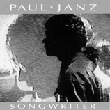 Paul Janz - Songwriter