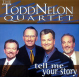 Todd Nelon Quartet - Tell me your Story CD-
