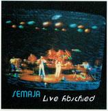 Semaja - Live Abschied