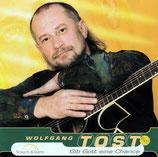 Wolfgang Tost - Gib Gott eine Chance