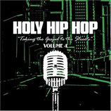 Holy Hip Hop Vol.4 - Taking The Gospel To The Streets