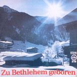 Frohe Botschaft im Lied - Zu Bethlehem geboren