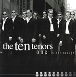 The Ten Tenors - One Is Not Enough