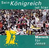 Marsch für Jesus : Sein Königreich (Chor der Bibelschule Bad Gandersheim)