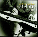 Satellite Soul - Ardent Worship *