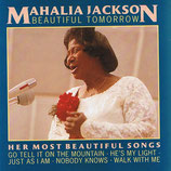 Mahalia Jackson - Beautiful Tomorrow