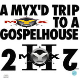 Scott Blackwell - A Myx'd Trip To A Gospelhouse 2