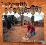 Ladysmith Black Mambazo - Lihl' Ixhiba Likagogo