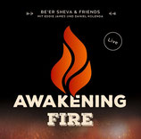 Be'er Sheva - Awakening Fire (mit Daniel Kalando)