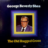 George Beverly Shea - The Old Rugged Cross
