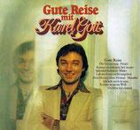 Karel Gott - Gute Reise + Und die Sonne wird wieder scheinen (2 Original-Albums on 1 CD)