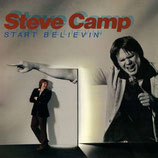 Steve Camp - Start Believin'