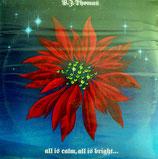 B.J.Thomas - All Is Calm, All Is Bright