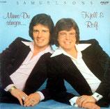 Samuelsons - Minns Du sangen ... Kjell & Rolf