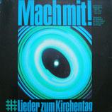 Mach mit! ; Lieder zum Kirchentag (Studio-Combo Düsseldorf, Die Menschenkinder, Baltruweit, Bläserkreis, Peter Janssens, u.a.)