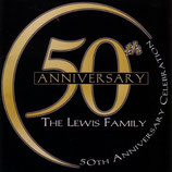The Lewis Family - Fiftieth Anniversary Celebration