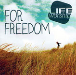 Life Worship Auckland New Zealand - For Freedom