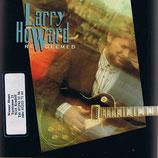 Larry Howard - Redeemed