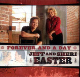 Jeff & Sheri Easter - Forever And A Day -
