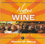 New Wine Worship Volume 8 : Waves of Mercy