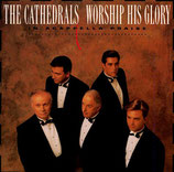 Cathedrals - Worship His Glory
