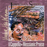 Jonathan Settel - Under His Wings : A Cappella Messianic Praise