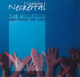 Gospelchor Neckertal - Lift up your Hands and Praise the Lord