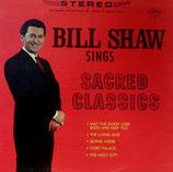 Bill Shaw - Sacred Classics