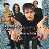 KATO - Welcome To My World