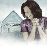 Amy Grant - Legacy : Hymns And Faith