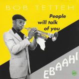 Bob Tetteh - People Will Talk Of You