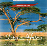 Into Africa : Sounds of the Earth - Pure Nature, No Voices or Muisc added (the david sun natural sound collection)