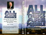 "JIM VIDEO : ""All Things Are Possible"" - Sermon by Jimmy Swaggart (VHS-NTSC)"