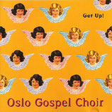 Oslo Gospel Choir - Get Up