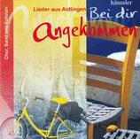 Lieder aus Aidlingen : Bei dir angekommen (Chor, Band und Solisten)